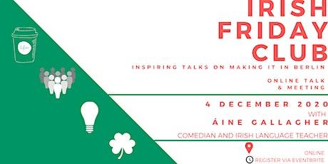 Irish Friday Club on 4 December with Áine Gallagher tickets