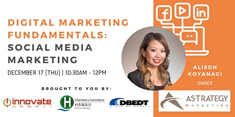 Webinar - Digital Marketing Fundamentals: Social Media Marketing tickets