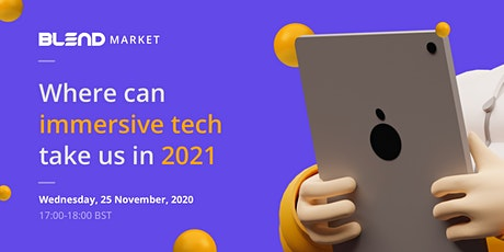 Where can immersive tech take us in 2021 tickets