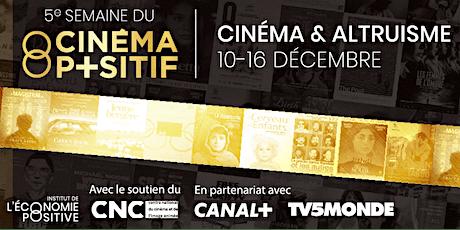5e Semaine du Cinéma Positif tickets