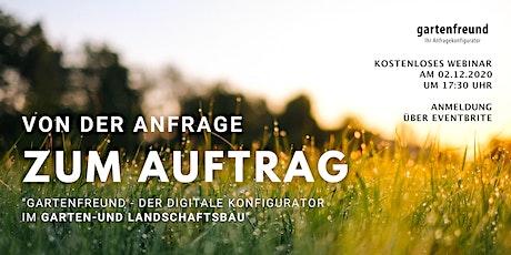 """""""Von der Anfrage zum Auftrag"""" -  Webinar mit Gartenfreund Tickets"""