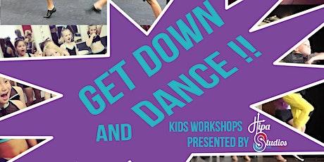 Mudgeeraba Get Down and Dance! 1st Workshop: 5-8yrs. 2nd Workshop: 9-13 yrs tickets