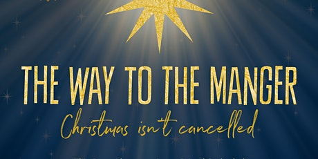 The Way to the Manger tickets