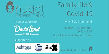 Huddl Parent Talk - Family Life and Covid-19 tickets