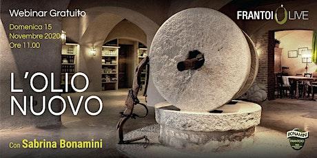 FrantoiOlive di Frantoio Bonamini: alla scoperta dell'olio novello biglietti