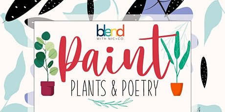 Paint,Plants & Poetry tickets