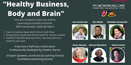 Healthy Business, Body and Brain  - Learning & Growth Summit tickets