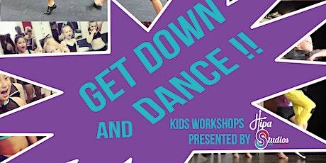 Burleigh Get Down and Dance! 1st Workshop: 5-8yrs. 2nd Workshop: 9-13 yrs tickets