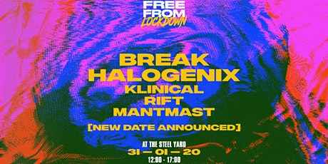 Free From Lockdown: Break & Halogenix tickets