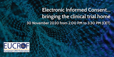 Electronic Informed Consent ... bringing the clinical trial home tickets