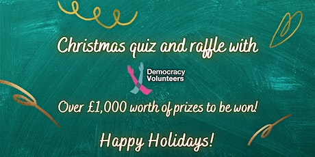 Christmas Quiz and Raffle with Democracy Volunteers tickets