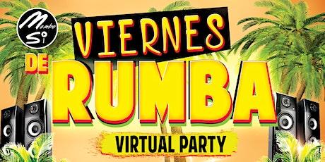 """VIERNES DE RUMBA """"Virtual Party"""" tickets"""