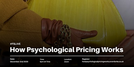 HOW  DOES PSYCHOLOGICAL PRICING WORK IN FASHION + BEAUTY? tickets
