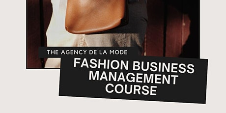 Създай своят моден бранд - Fashion Business Management Course tickets