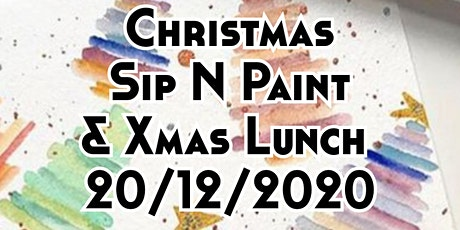 Xmas Sip N Paint  + Lunch tickets