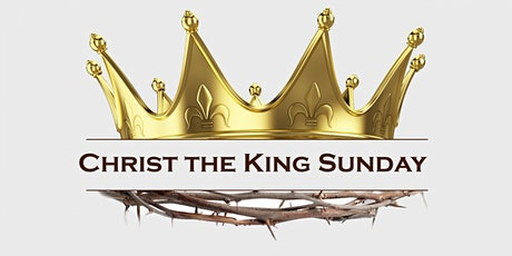 Christ the King Wednesday Holy Eucharist tickets