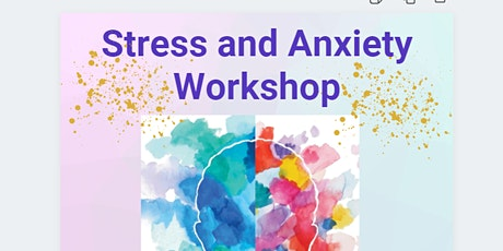Stress and Anxiety Workshop tickets