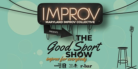 Maryland Improv Collective presents The Good Sport Show tickets