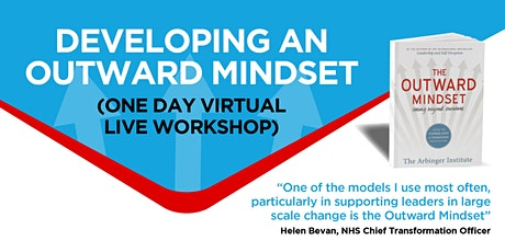 Developing an Outward Mindset - One Day Live Virtual Workshop tickets