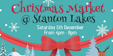 Outdoor Christmas Market @ Stanton Lakes tickets