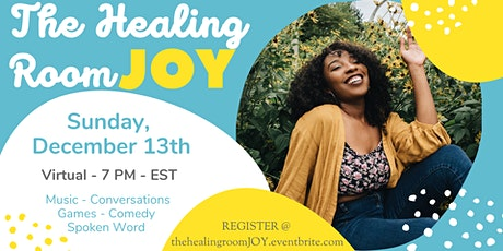 The Healing Room: JOY(A Virtual Space for Black Women of Faith ) tickets