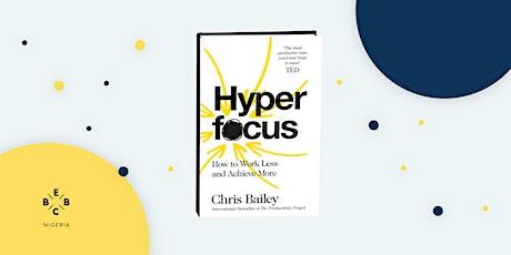 EBBC Nigeria/ Online - Hyper Focus (Chris Bailey) tickets