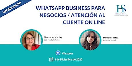 WORKSHOP Whatsapp Business para Negocios | AtencióN al Cliente Online entradas