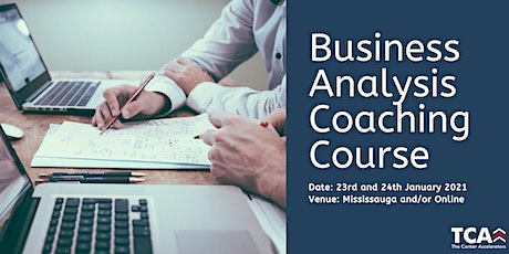 Business Analysis Coaching Course in Mississauga: 23rd - 24th January 2021 tickets
