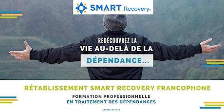 Rétablissement Smart Recovery  Francophone : Formation Professionnelle  billets