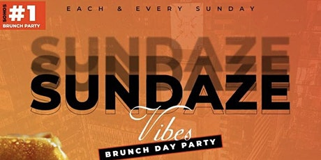 Sundaze Vibes Brunch & Dinner Party Katra NYC Each and Every Sunday RSVP tickets