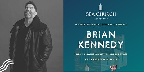 BRIAN KENNEDY Live at Sea Church Ballycotton tickets
