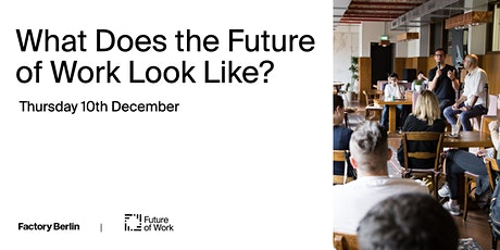 What Does the Future of Work Look Like? tickets