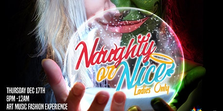 Art From The Heart Naughty or Nice(Ladies Only/No Men Allowed) tickets