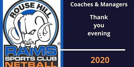 Rams Netball Coaches and Managers Thank You Evening tickets