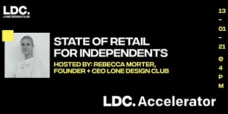 LDC Accelerator introduces The State of Retail for Independents tickets