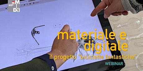 """Materiale e digitale: il progetto """"biciclette fantastiche"""" biglietti"""
