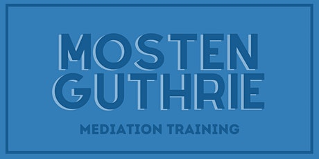 Mosten Guthrie 40-Hour Divorce & Mediation Training tickets