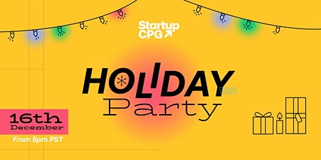 Startup CPG Holiday Party tickets