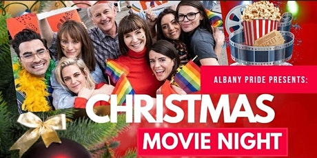 Christmas Movie Fundraiser for Albany Pride 2021 tickets