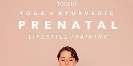 100 HR Prenatal  Yoga & Ayurveda Lifestyle Training tickets