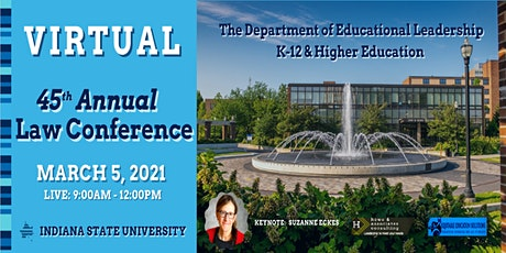 45th Annual Educational Leadership K-12 & Higher Education Law Conference tickets