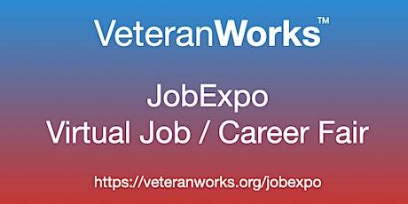 #Veterans  Virtual #JobExpo / Career Fair #VeteranWorks #Stamford tickets