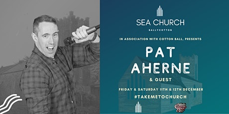 PAT AHERNE & GUEST Live at Sea Church Ballycotton tickets
