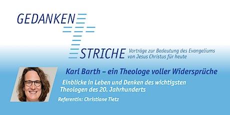 Gedankenstriche: Karl Barth - Ein Theologe voller Widersprüche