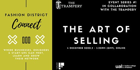 Fashion District Connect with The Trampery: The Art of Selling tickets