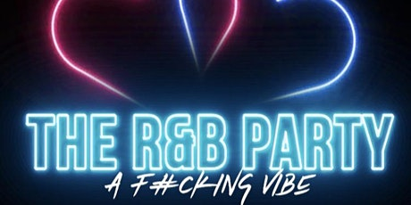 A F#%KING VIBE The R&B Party tickets