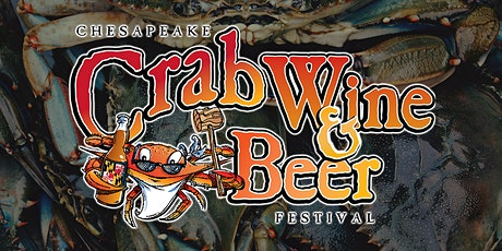 Chesapeake Crab, Wine & Beer Festival - National Harbor tickets