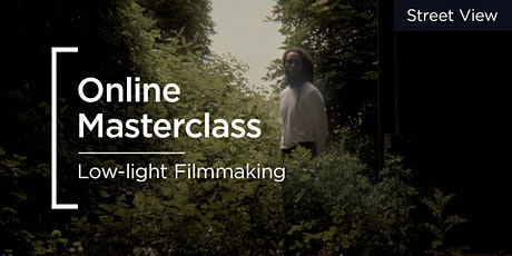 Online Masterclass | Panasonic | Low-light Filmmaking tickets