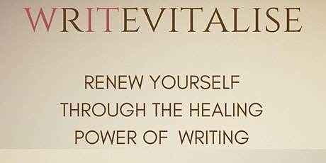 Writevitalise: Renew Yourself - The Healing Power Of Writing tickets