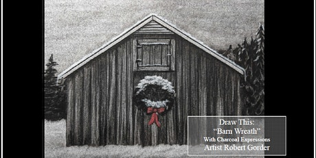 """Fundraising Charcoal Drawing Event """"Barn Wreath"""" Custer tickets"""
